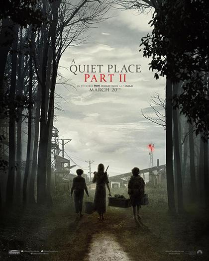 A QUIET PLACE  - PART II